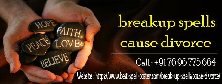 Breakup Spell Cause Divorce