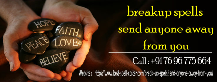 Break Up Spell to Send Anyone Away From You