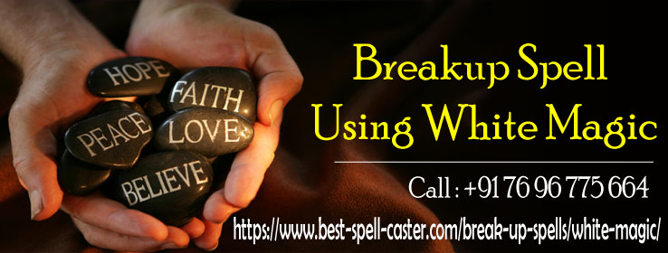 love spell to break up a relationship