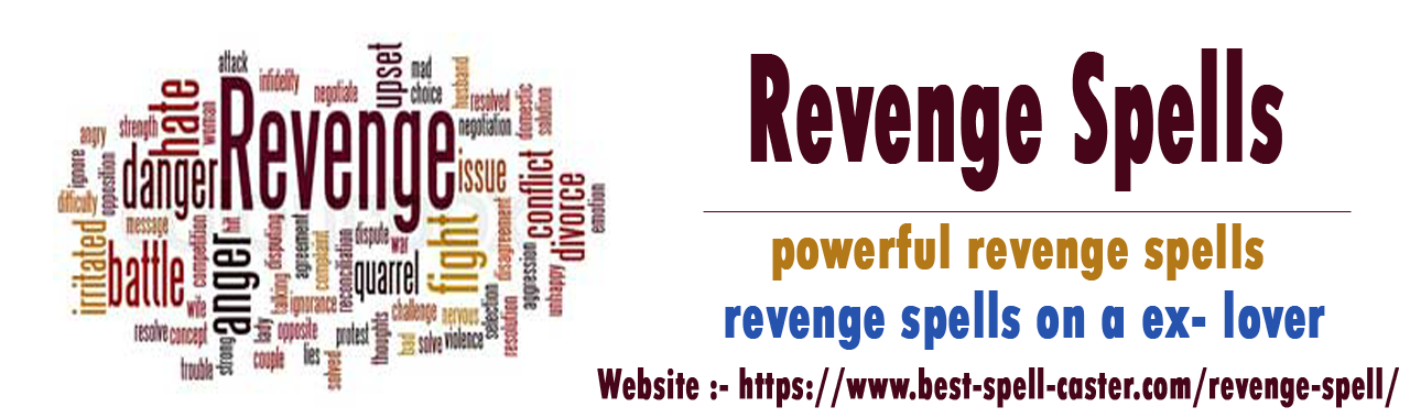 Most 5 Powerful Free Revenge Spells – No Bad Karma