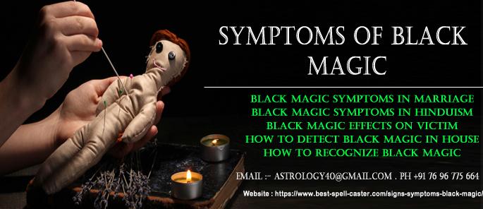 43 bizarre Symptoms of black magic - Do you have anyone?
